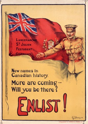 Enlist! New Names in Canadian History : recruitment campaign, 1914-1918. Forrás: Library and Archives Canada/National Archives poster collection