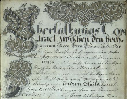 HU MNL OL - P 1498 - 14. - № 3: Johann Gobert von Aspremont Reckheim és Maria Anna von Wolkenstein Trostbourg közötti német nyelvű szerződés első oldalának részlete (1762)