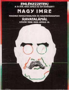 Pintér Ferenc festőművész figyelemfelhívó plakátja Nagy Imre kivégzésének megemlékezéséről. (1989)